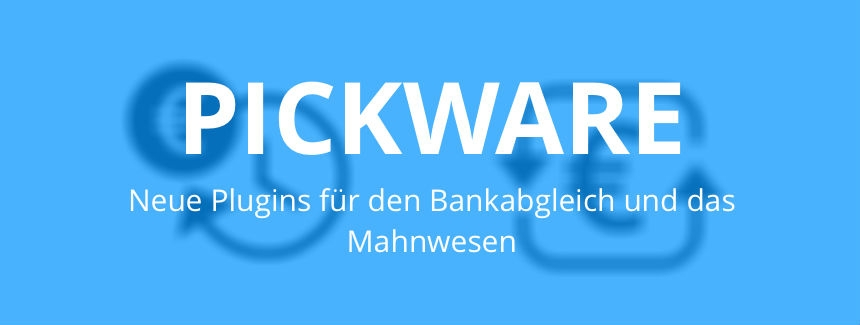 Neue Pickware Plugins Für Shopware Verfügbar Shopware De